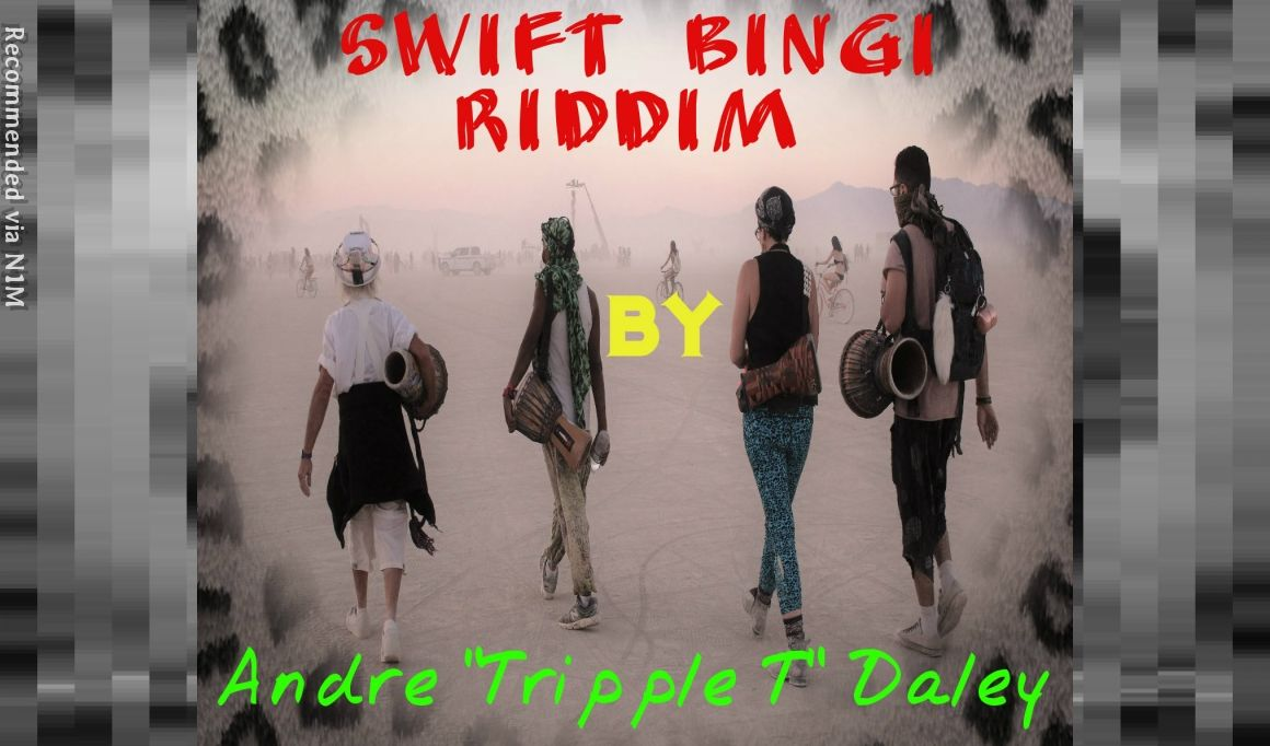 Swift Bingi Riddim