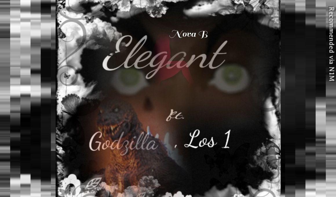 Elegant ft Godxilla & Los 1