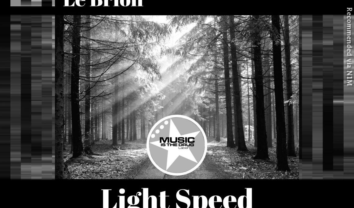 Le Brion - Light Speed (Corey Biggs Remix)