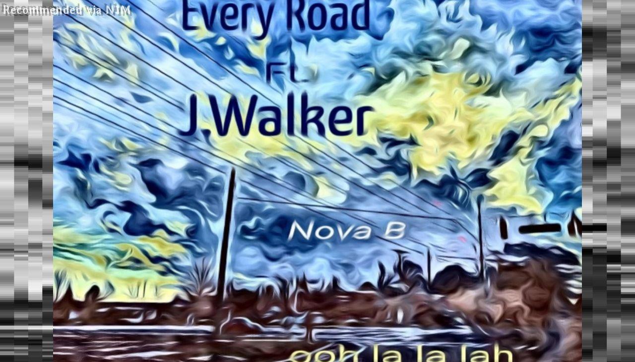 Every Road ft. J Walker