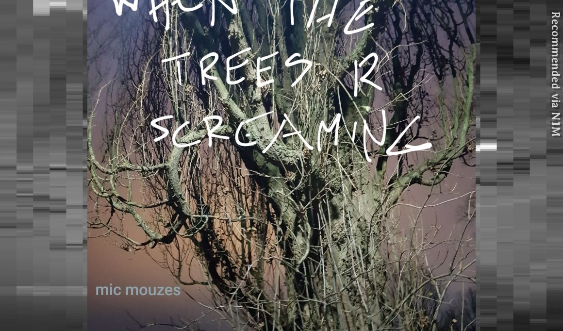 When The Trees R Screaming!