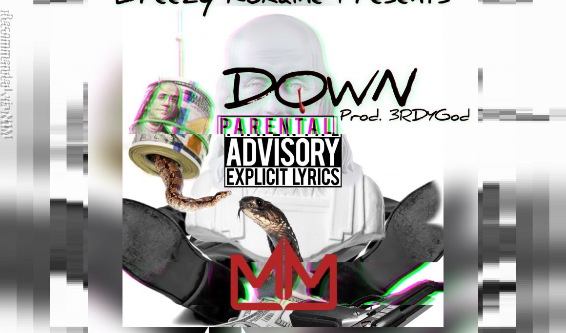 DOWN (Prod.3RDY) Available On Apple Music