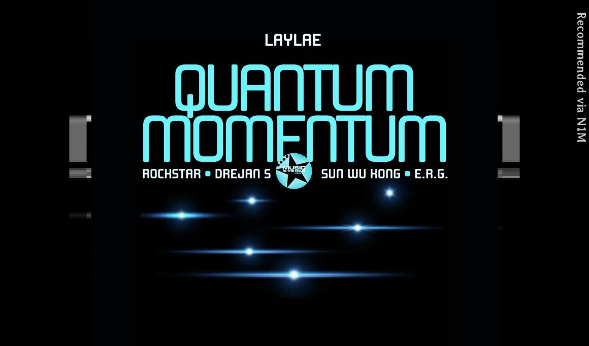 Laylae - Quantum Momentum (Rockstar Remix)