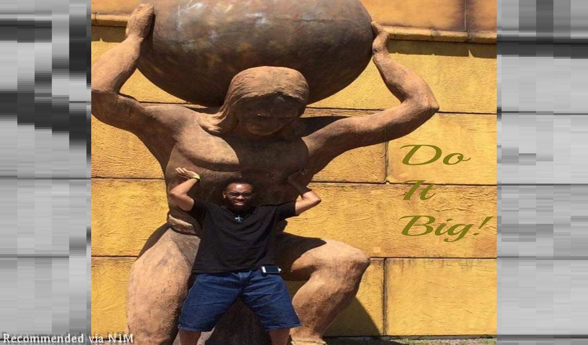 Do It Big