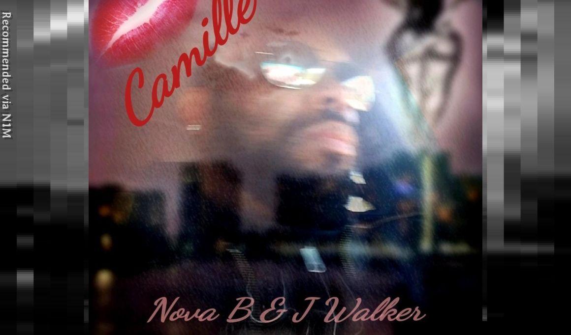 Camille ft. J .Walker