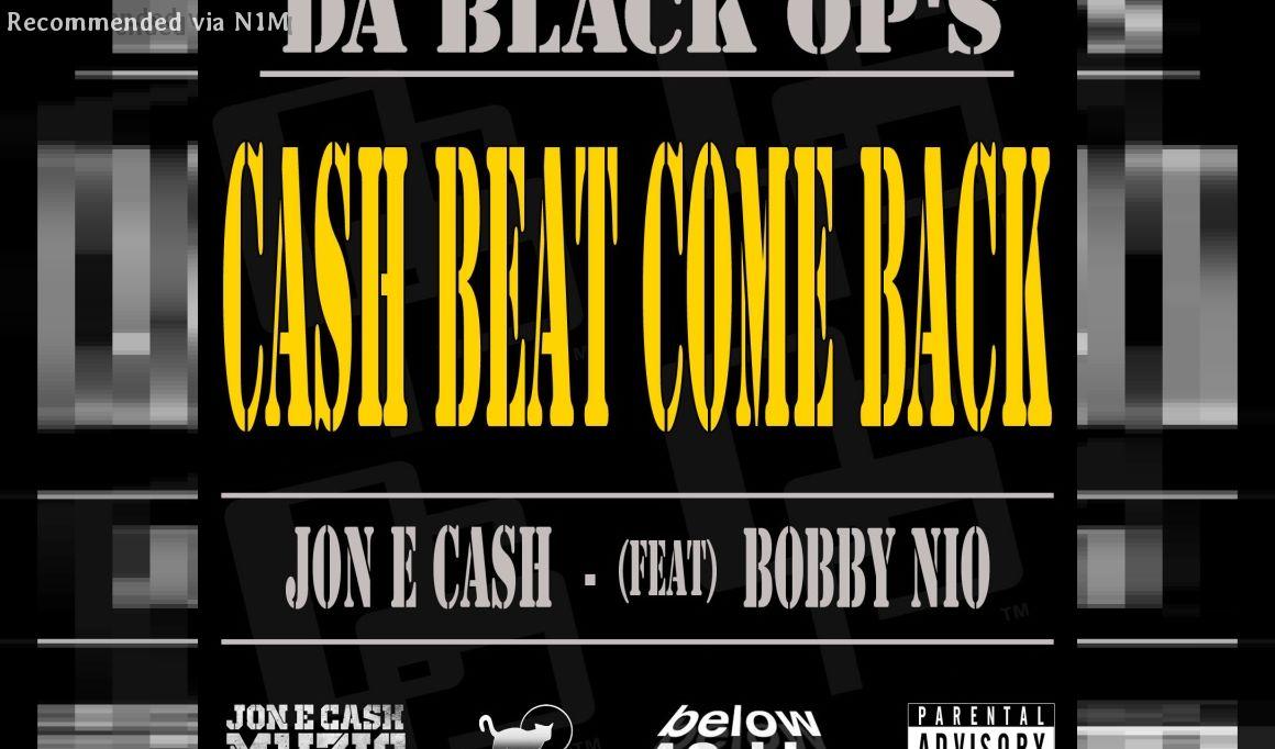 JON E CASH CASH BEAT COME BACK  FEAT NEO