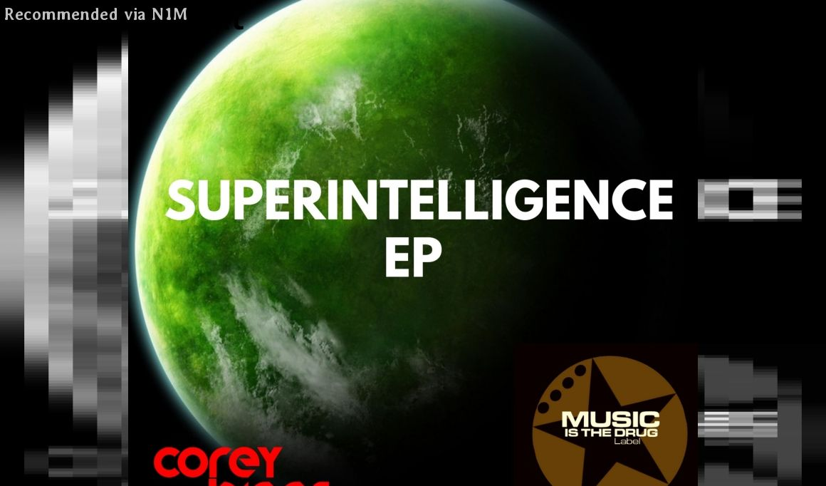 Corey Biggs - Superintelligence (Original Mix)