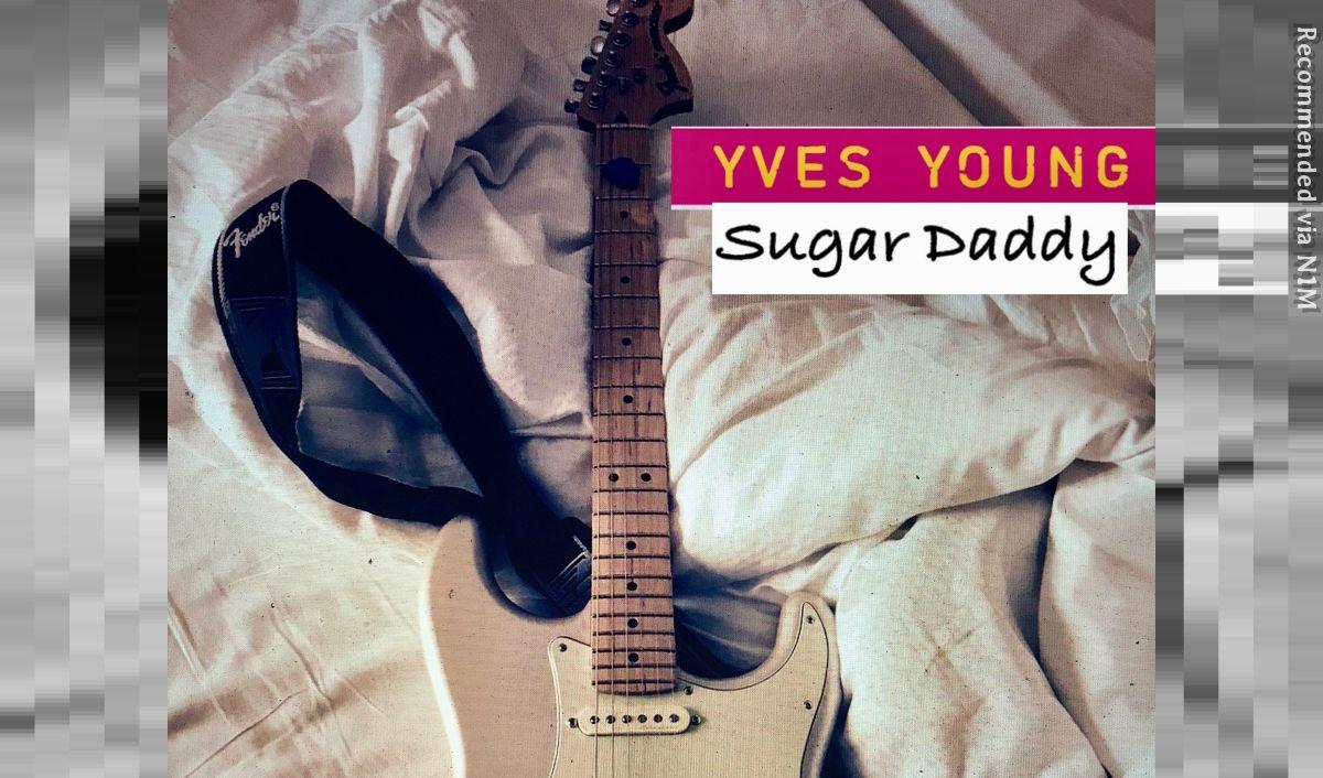 Yves Young - Sugar Daddy
