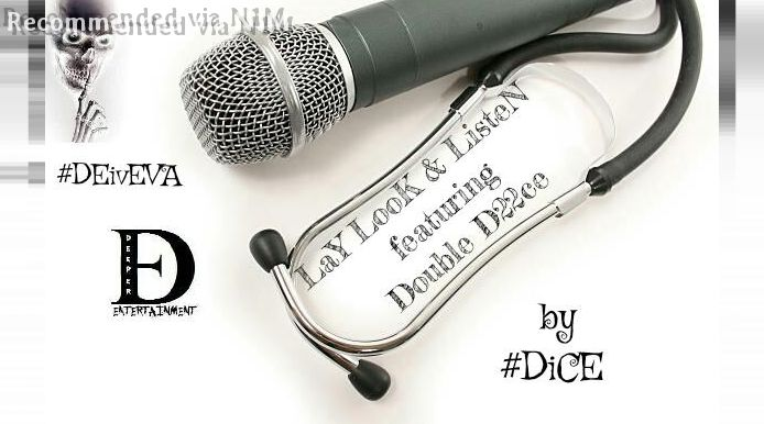 LaY, Look & Listen Featuring Double D22ce