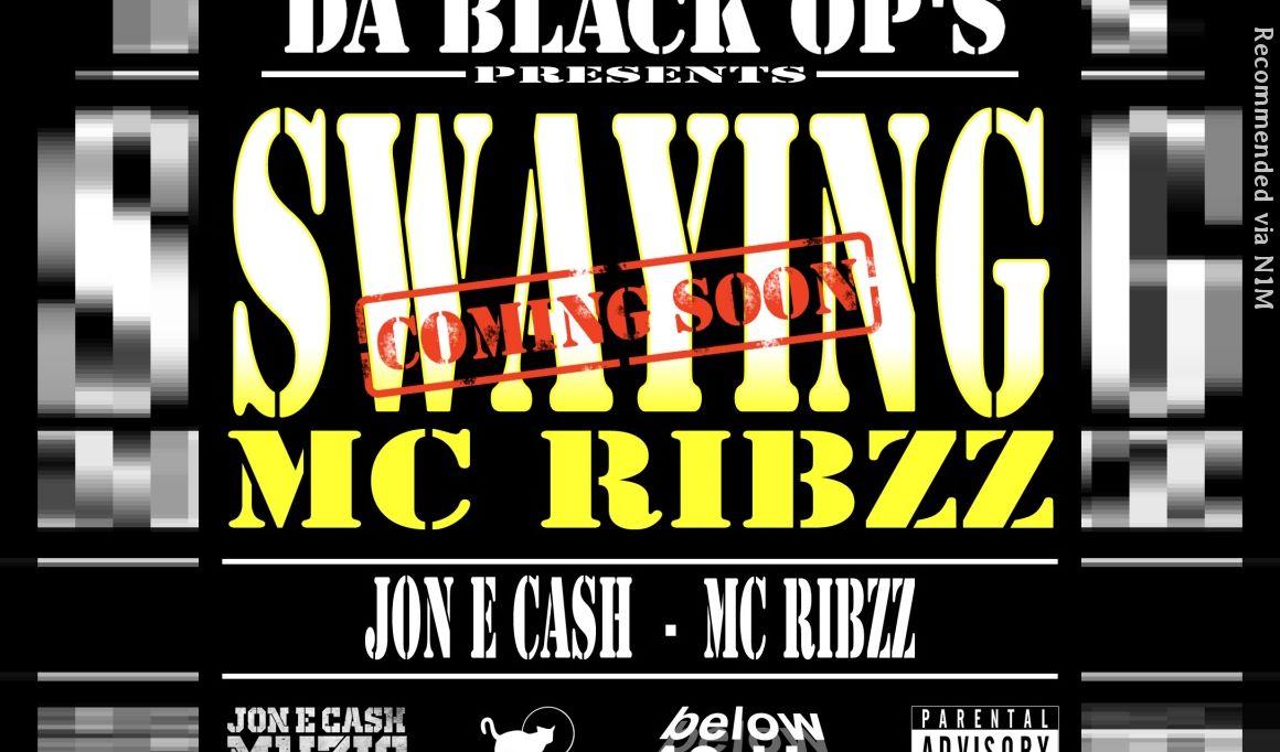 SWAYING  (FEAT) MC RIBZZ  AND JON E CASH
