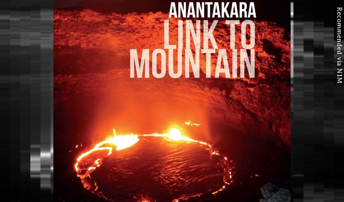 Anantakara - Link To Mountain