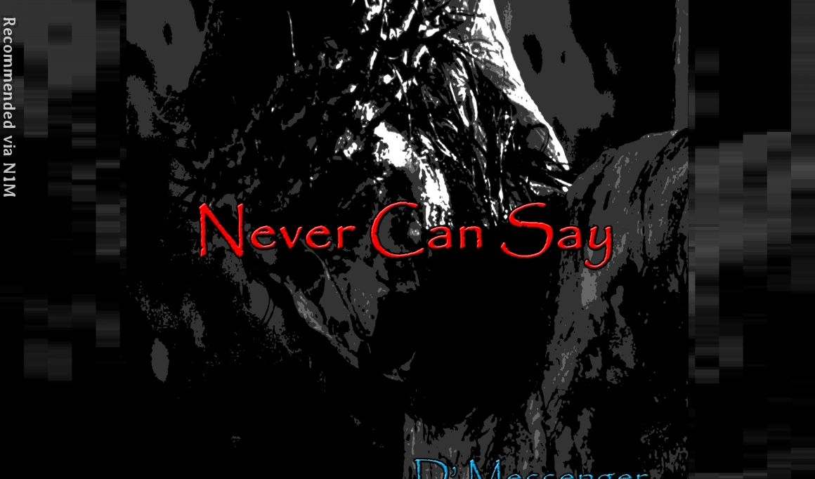 Never Can Say
