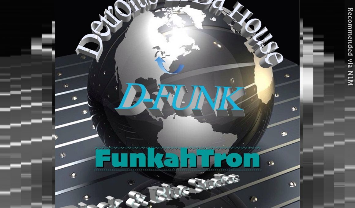 D-Funk (Detroit's In Da House)