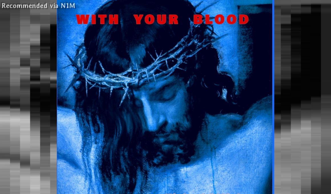 WITH YOUR BLOOD