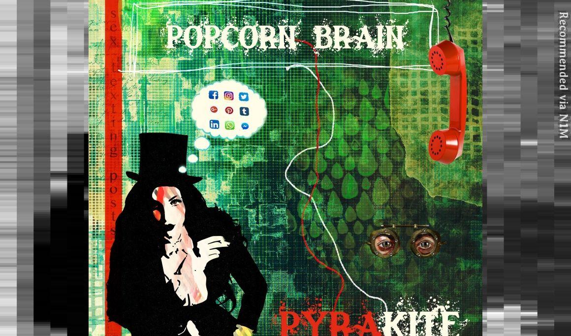 Popcorn Brain feat Dotty Blue