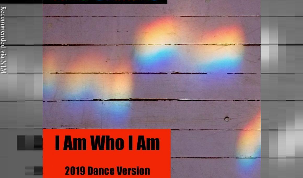 I Am Who I Am (2019 Dance Version)