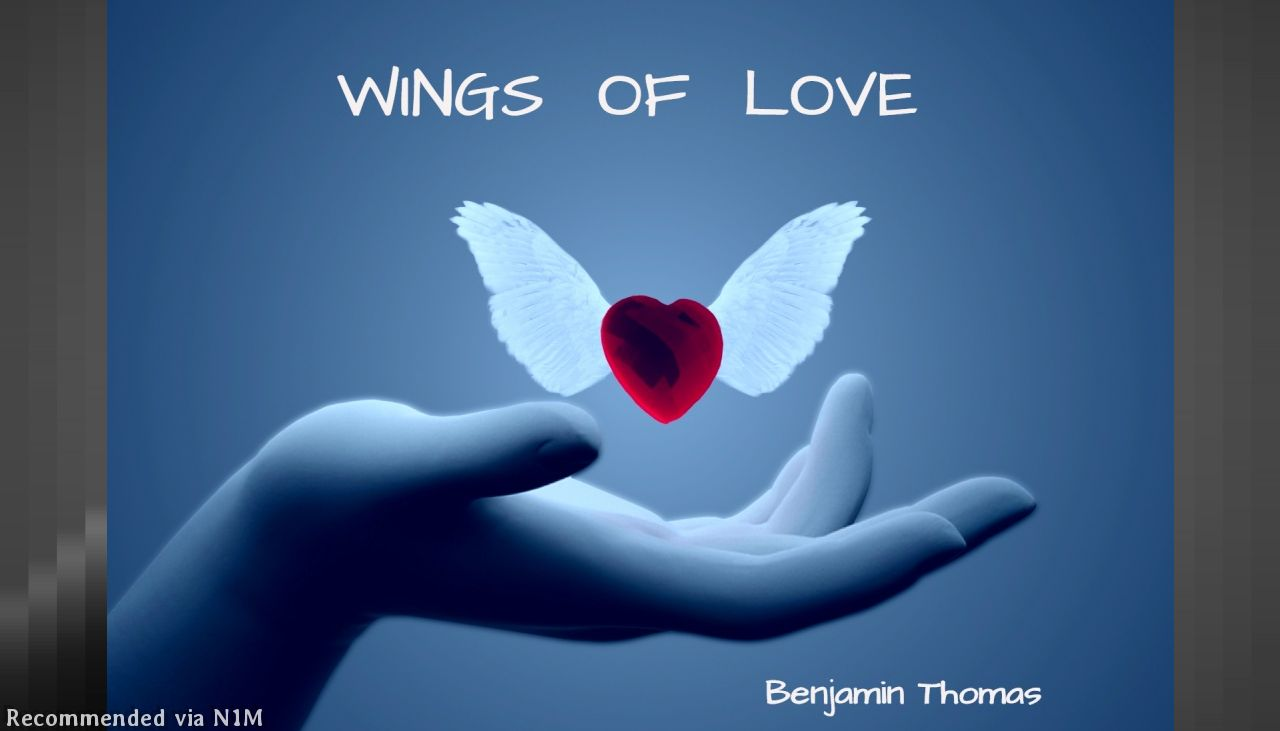 "WINGS OF LOVE (WINGS) "" A SONG FOR THOSE WHO WANT TO GIVE UP. WRITTEN FOR SOMEONE WHO WANTED TO COMMITT SUICIDE """