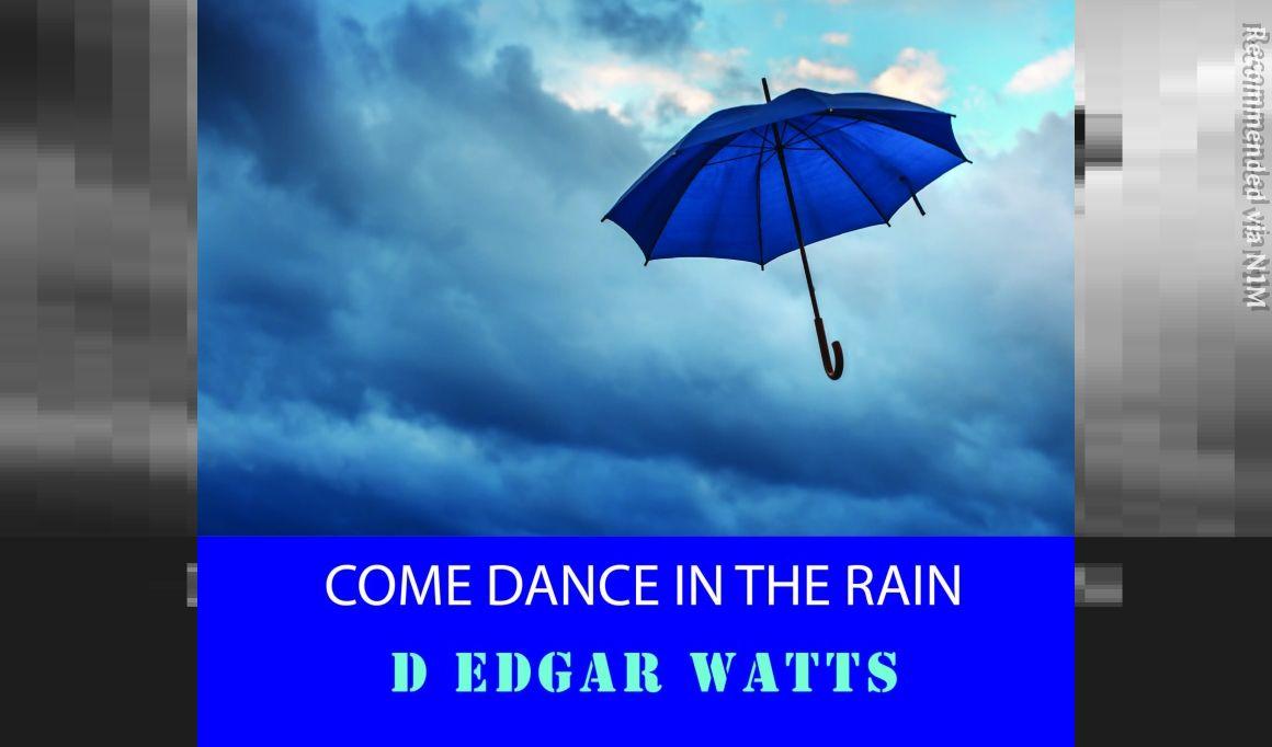 Come Dance in the Rain