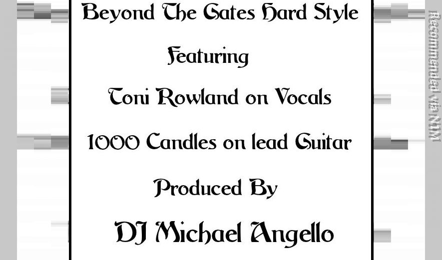 Beyond The Gates Hard Style feat Toni Rowland and 1000 Candles Lead Guitar
