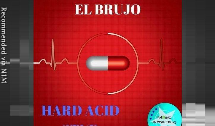 El Brujo - HARD ACID STUD