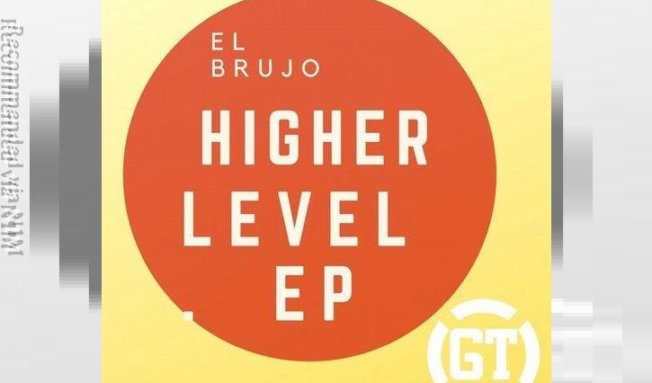 El Brujo - HIGHER LEVEL (Kundalini Rebirth)