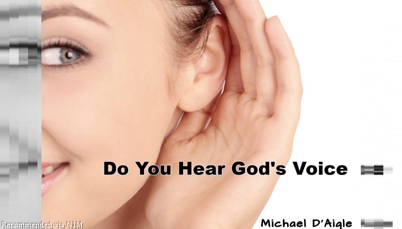 DO YOU HEAR GOD'S VOICE/SHUT OUT THE NOISE...