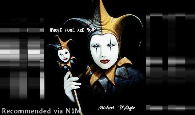 WHOSE FOOL ARE YOU? / SOME DEEP THOUGHTS TO CONTEMPLATE...