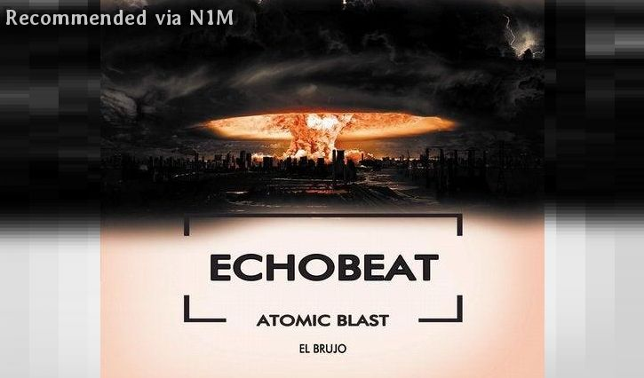 ECHOBEAT - ONE SHOT IN YOUR MIND (El Brujo remix)
