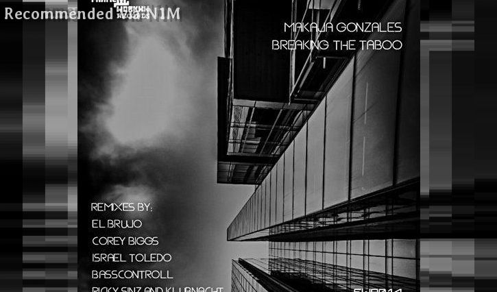 Makaja Gonzales - BREAKING THE TABOO (El Brujo remix)