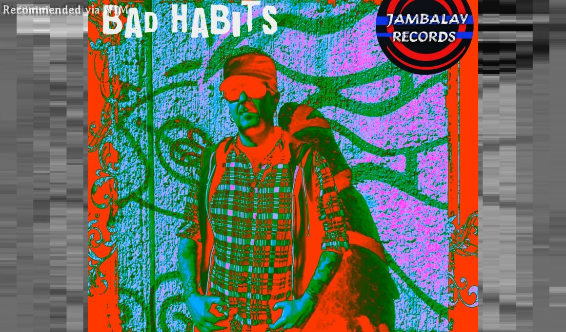 El Brujo - BAD HABITS