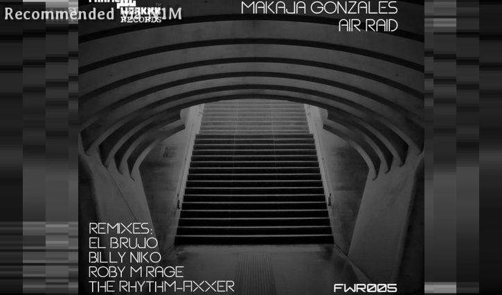 Makaja Gonzales - AIR RAID (El Brujo remix)