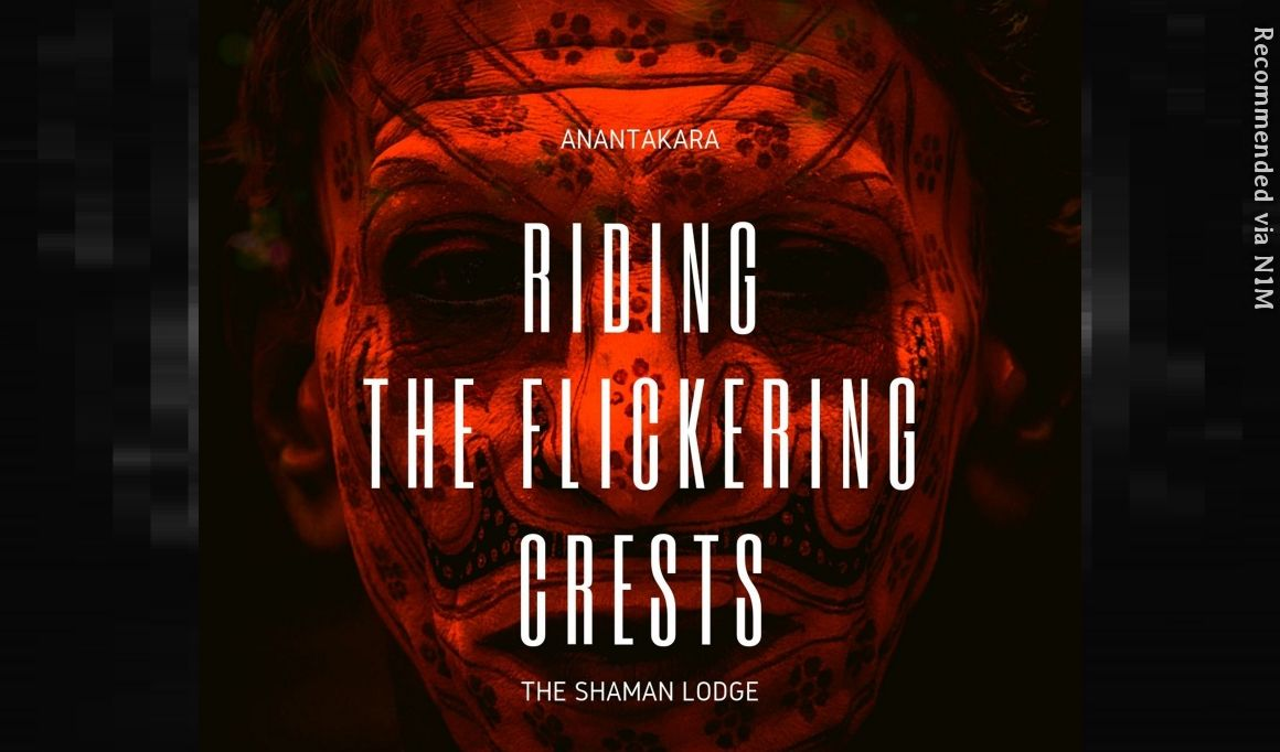 Riding The Flickering Crests (The Shaman Lodge Song)