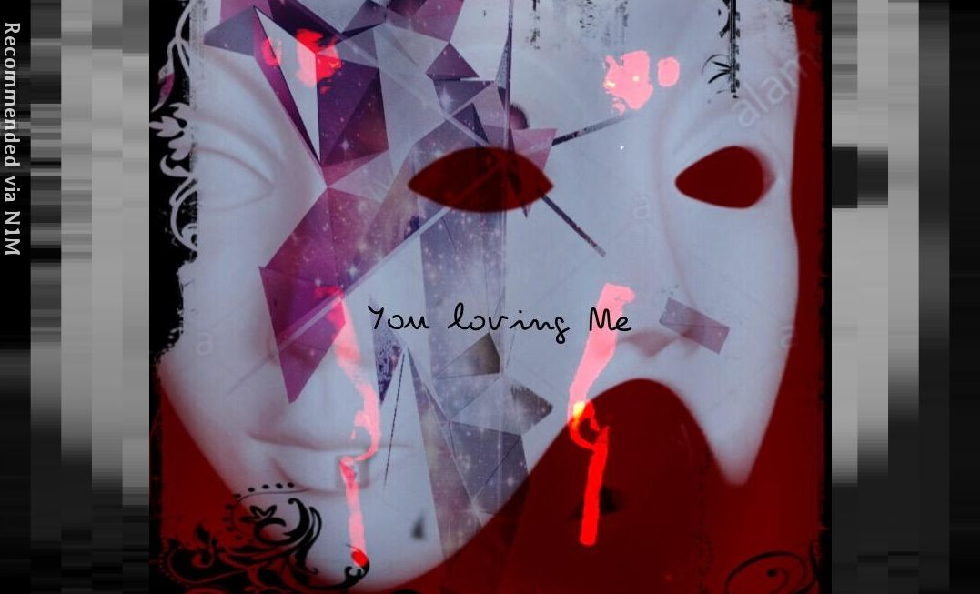 You loving Me