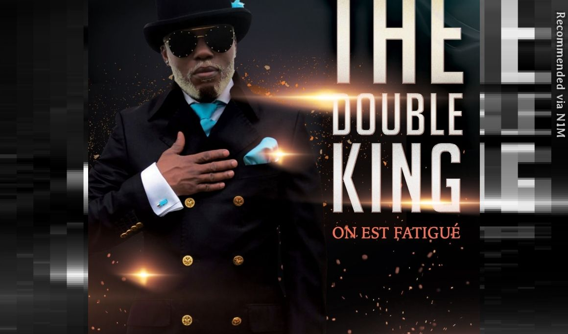 ON EST FATIGUE - THE DOUBLEKING