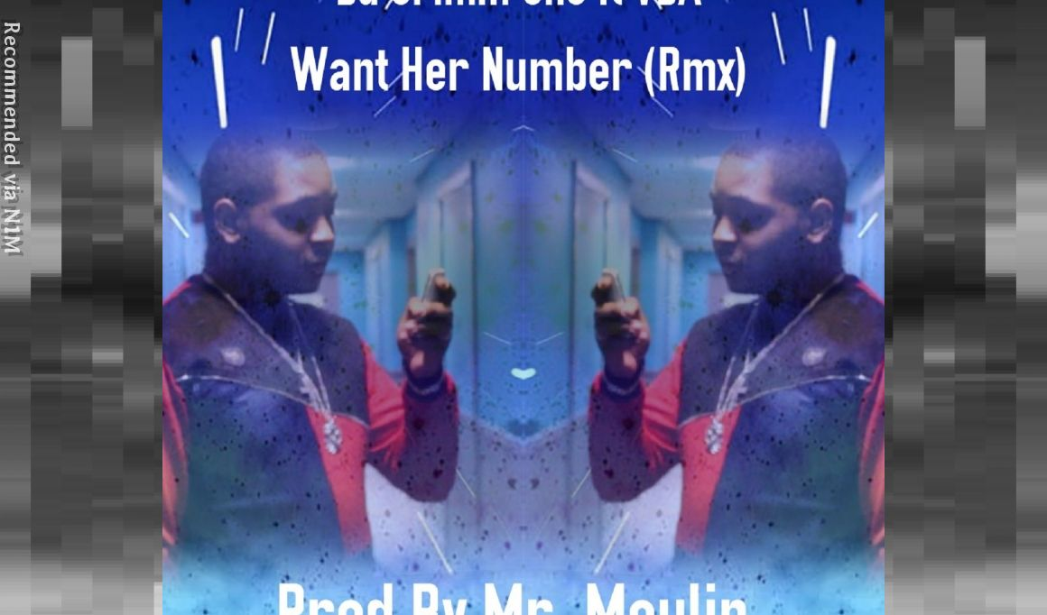 Want Her Number (Rmx) ft VDA (Prod By Mr. Moulin)