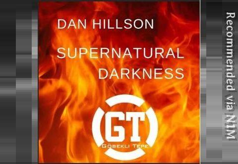 DAN HILSON - Supernatural Darkness (Gianni Piras Remix)