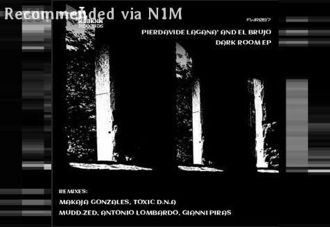 Pierdavide Lagana' & El Brujo-dark room (gianni piras remix)