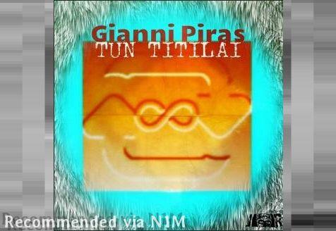 GIANNI PIRAS - Tun Titilai (Original mix)