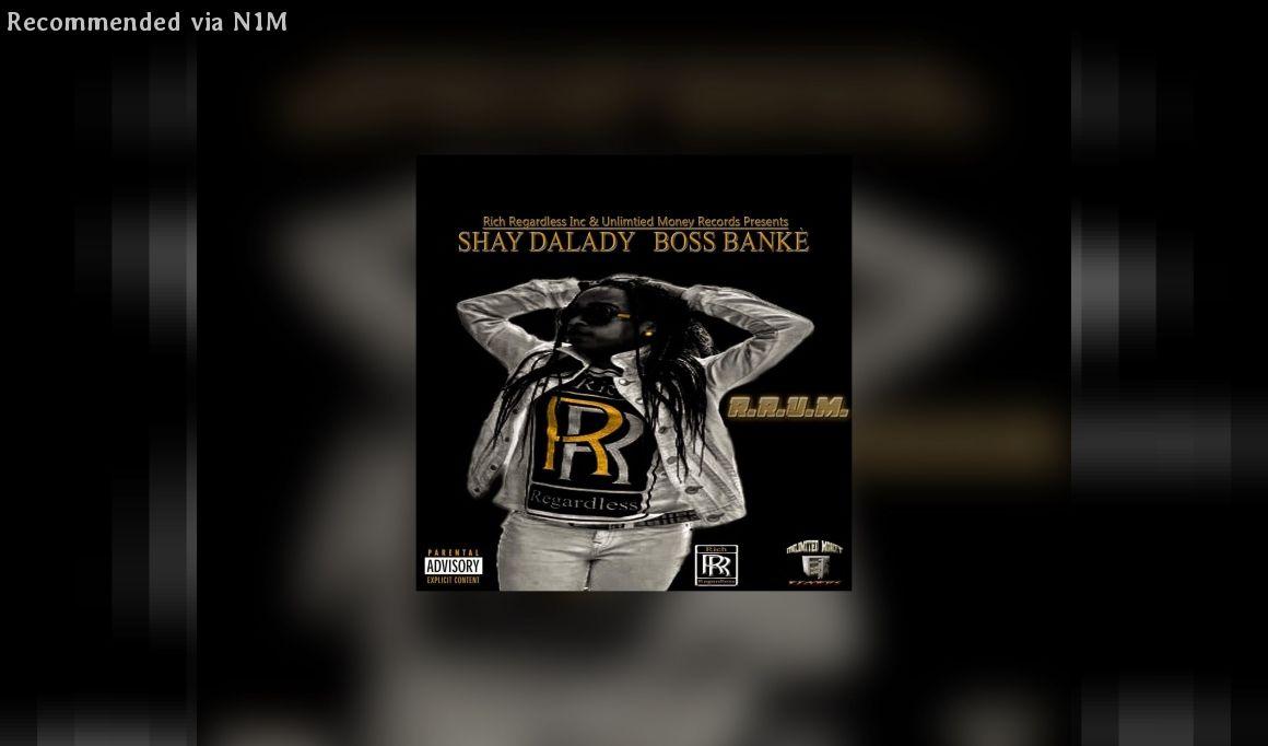 Shay DaLady (Boss Bankè) - R.R.U.M