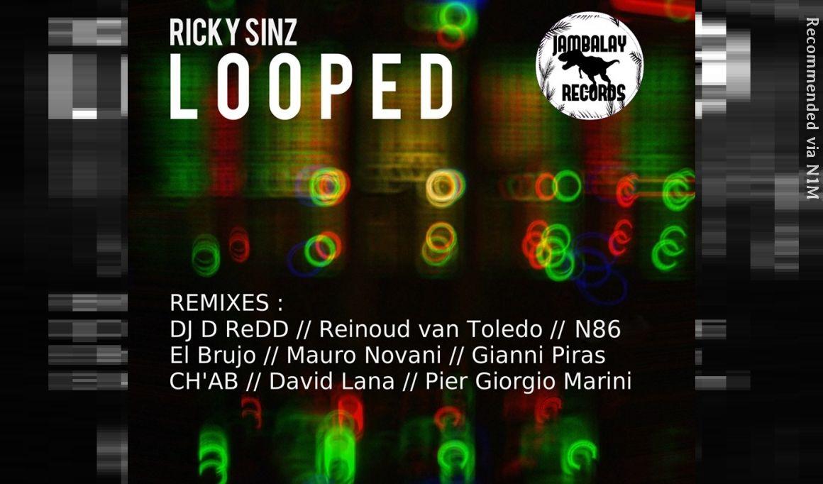 Ricky Sinz - Looped (Gianni Piras Remix)
