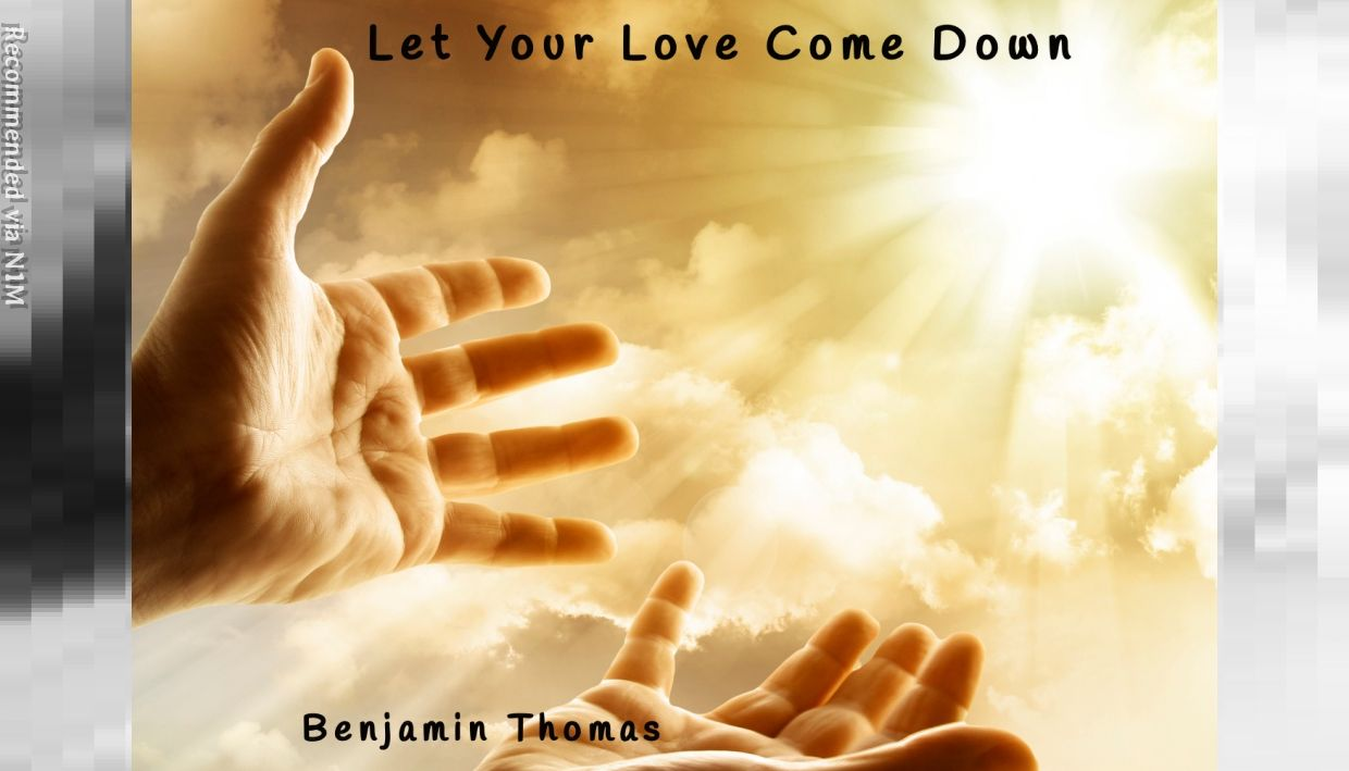 """ LET YOUR LOVE COME DOWN (JUBAL) "" A SONG THAT SPEAKS OF ALL THAT IS IN THE WAY OF WORSHIPPING GOD"