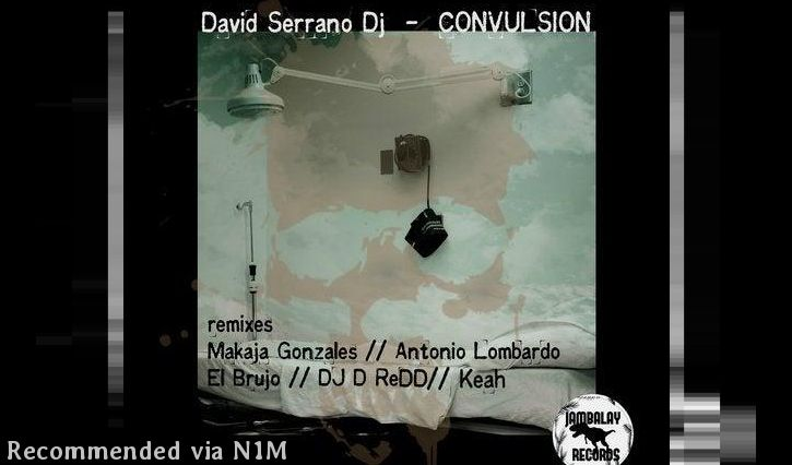 David Serrano Dj - Convulsion (El Brujo remix)