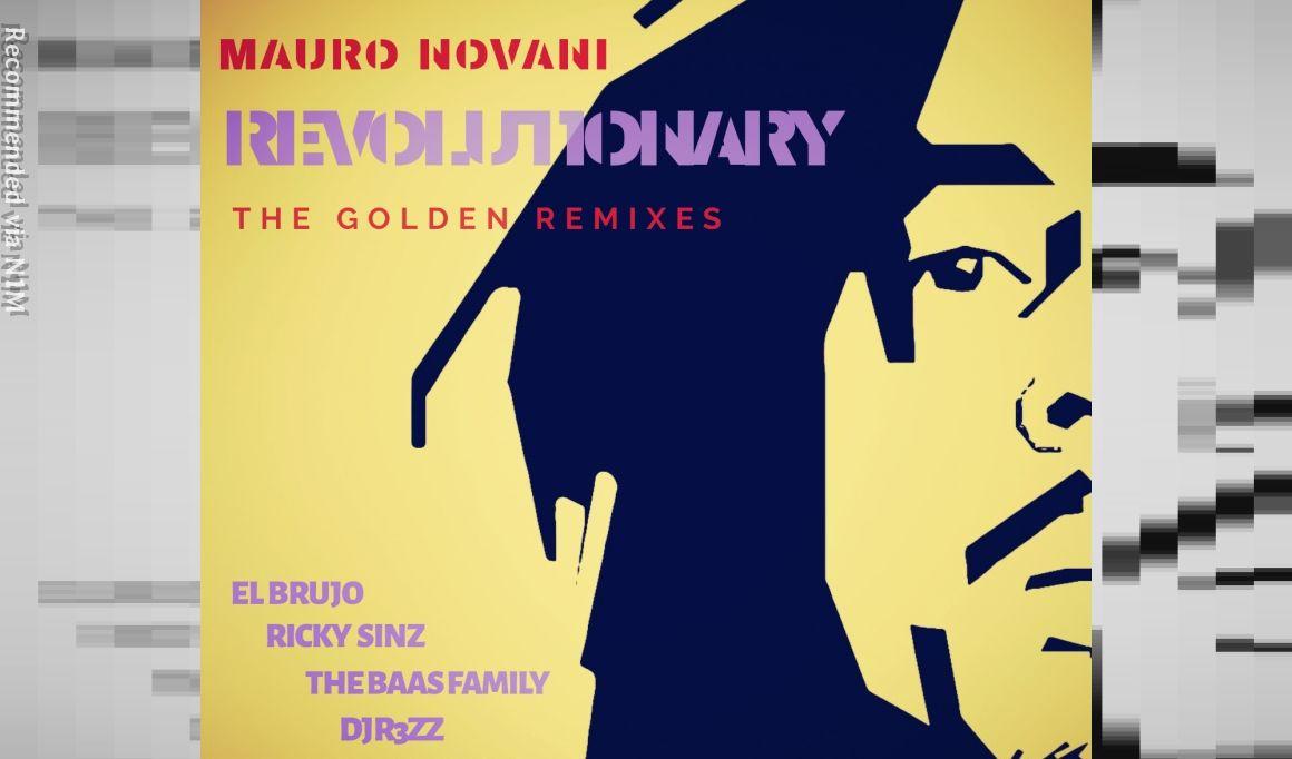 MAURO NOVANI - REVOLUTIONARY (Ricky Sinz & Jake 303 Remix)