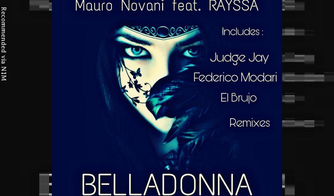 MAURO NOVANI Feat .RAYSSA - BELLADONNA (FEDERICO MODARI REMIX)