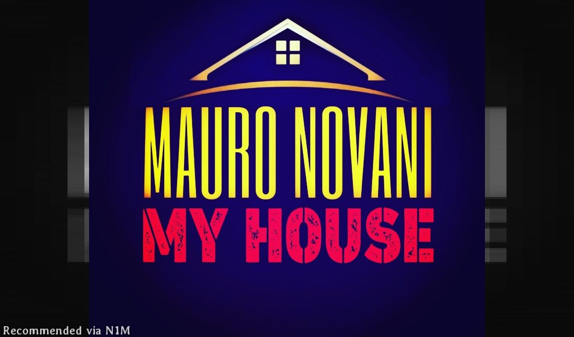 MAURO NOVANI - MY HOUSE (ORIGINAL MIX)