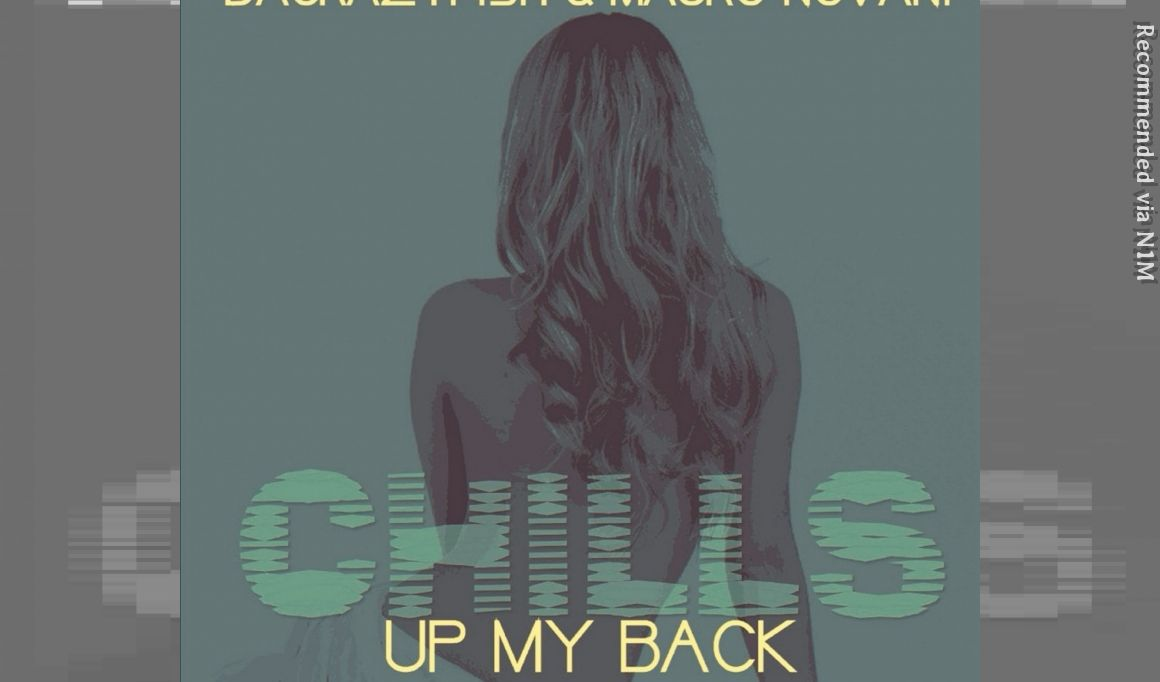 DACRAZYFISH & MAURO NOVANI - CHILLS UP MY BACK (NOVANI MIX)