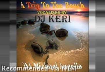 A Trip to the Beach Vocal Version feat DJ Keri